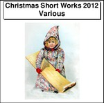 Christmas Short Works 2012 Thumbnail Image