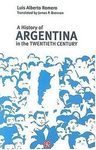 Download A History of Argentina in the Twentieth Century