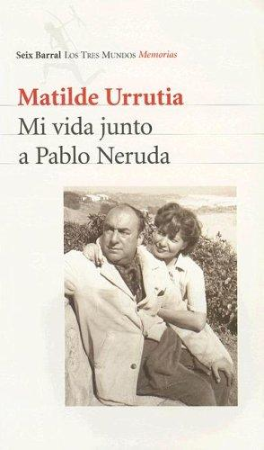 Download Mi Vida Junto a Pablo Neruda