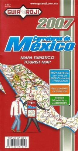 Carreteras de Mexico (Mexico Tourist Map by Guia Roji)