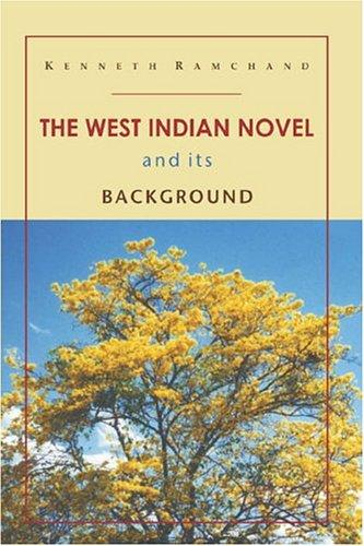 Download The West Indian Novel and Its Background