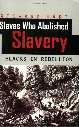 Download Slaves Who Abolished Slavery