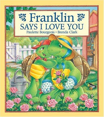 Download Franklin Says I Love You (Franklin)