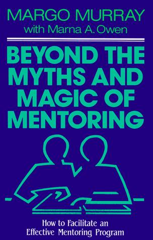 Beyond the myths and magic of mentoring