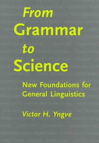 Download From Grammar to Science