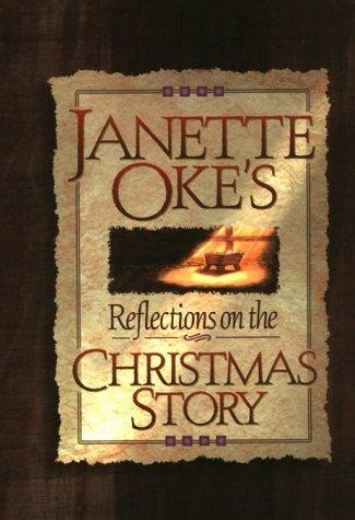 Relections on the Christmas story by Janette Oke