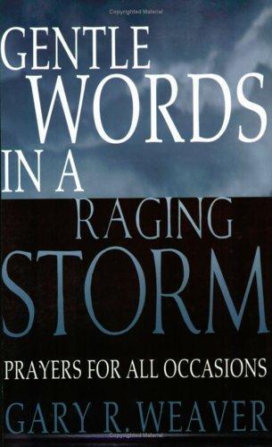 Download Gentle Words in a Raging Storm
