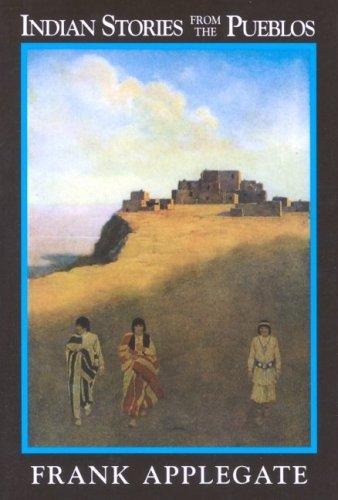 Download Indian stories from the Pueblos