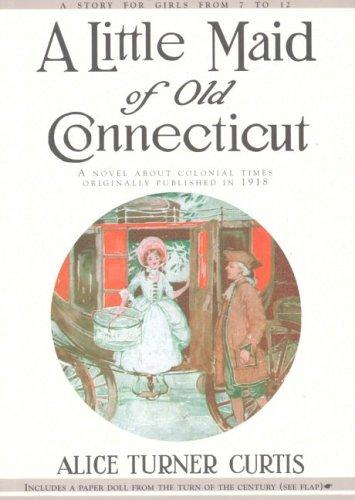 Download A little maid of old Connecticut