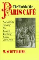 The World of the Paris Café