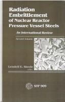 Radiation Embrittlement of Nuclear Reactor Pressure Vessel Steels