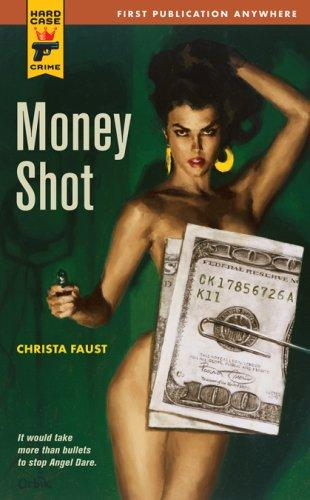 Download Money Shot (Hard Case Crime)