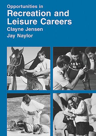 Download Opportunities in recreation and leisure careers