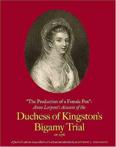 The production of a female pen by Anna Margaretta Larpent