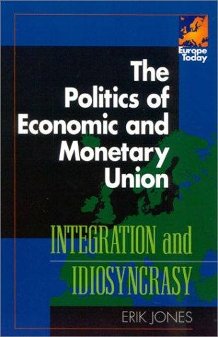 Download The Politics of Economic and Monetary Union