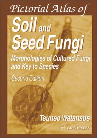 Download Pictorial Atlas of Soil and Seed Fungi