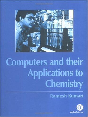 Download Computers and their applications to chemistry