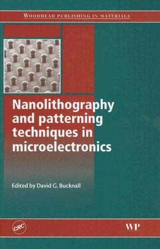 Download Nanolithography and patterning techniques in microelectronics (Woodhead Publishing in Materials)