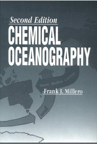 Chemical oceanography.