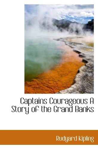 Captains Courageous A Story of the Grand Banks