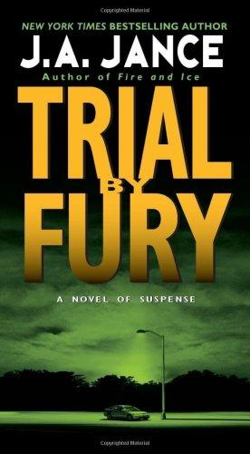 Trial by Fury (J. P. Beaumont Mysteries)