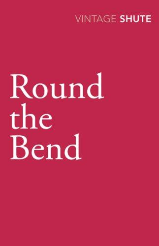 Download Round the Bend (Vintage Classics)