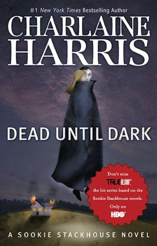 Download Dead Until Dark (Original MM Art) (Sookie Stackhouse/True Blood)