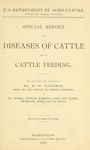 Special report on diseases of cattle and on cattle feeding.