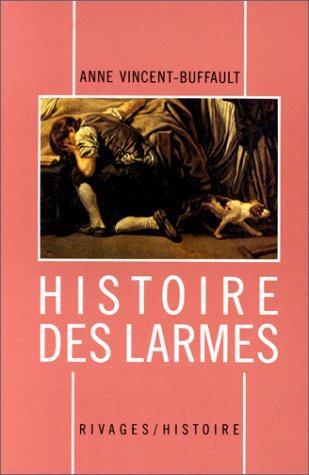 Download Histoire des larmes, XVIIIe-XIXe siècles