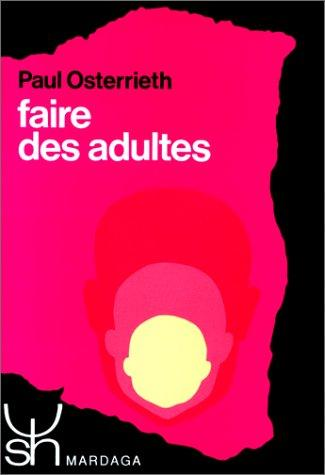 Download Faire des adultes