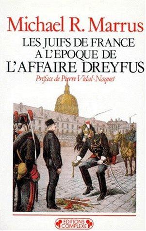 Download Les juifs de France à l'époque de l'affaire Dreyfus