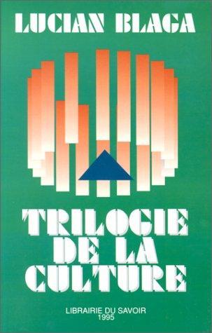 Download La trilogie de la culture
