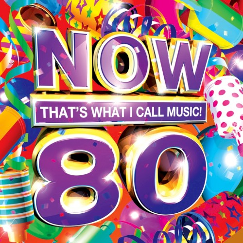 NOW THAT'S WHAT I CALL MUSIC 80