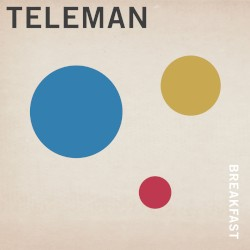 Teleman - Skeleton Dance