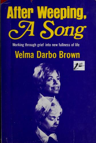 After Weeping, a Song by Velma D. Brown