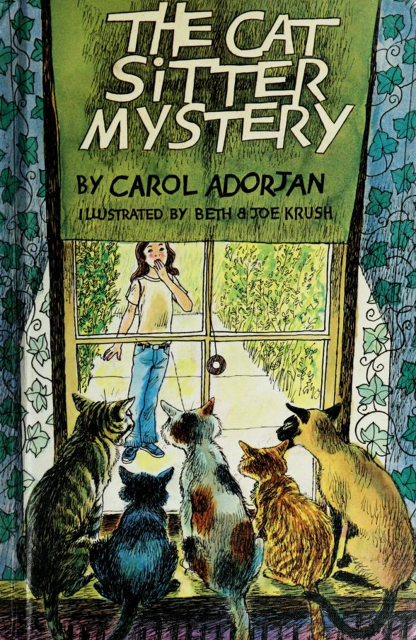 The cat sitter mystery by Carol Madden Adorjan