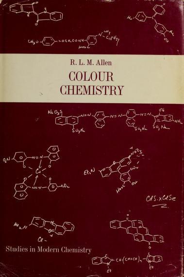 Colour chemistry by Reginald Lancelot Mountford Allen