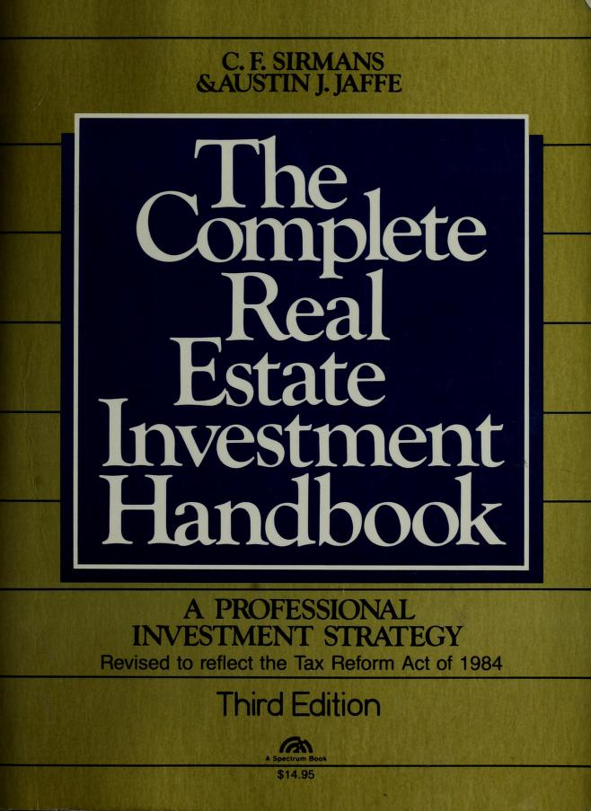 The complete real estate investment handbook by C. F. Sirmans