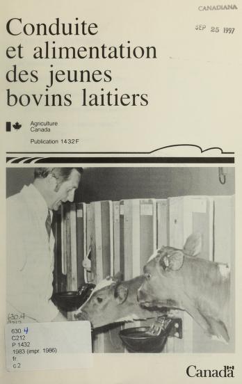 Conduite et alimentation des jeunes bovins laitiers by K. A. Winter