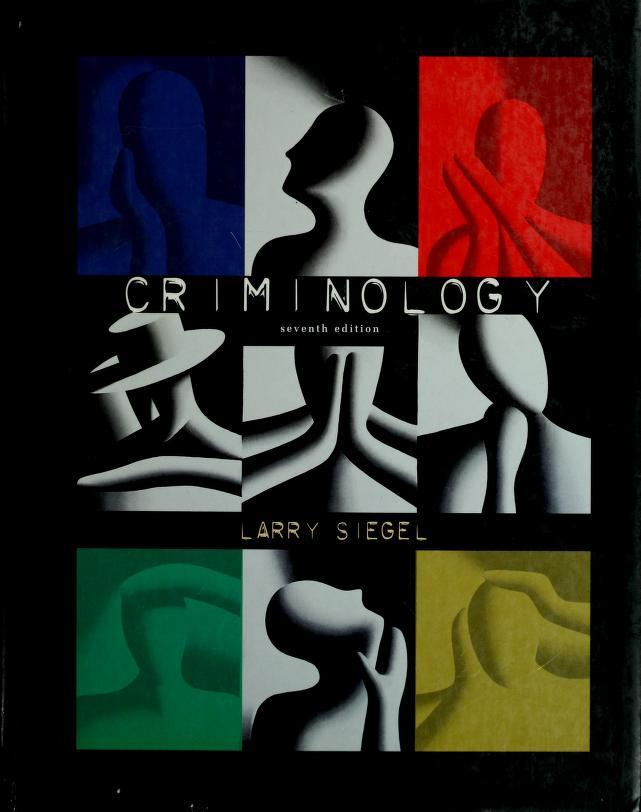 Criminology by Larry J. Siegel
