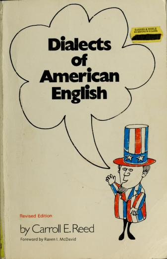 Dialects of American English by Carroll E. Reed