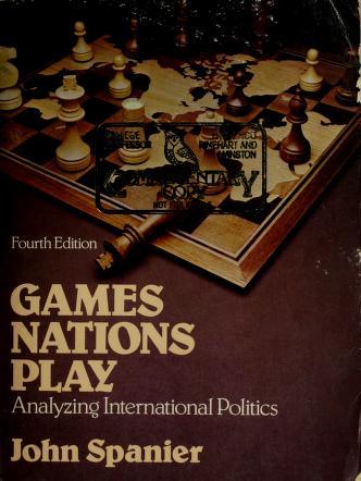 Cover of: Gamesnations play | John Spanier