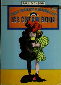 Cover of: The great American ice cream book | Paul Dickson