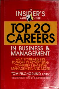The Insider's Guide to the Top 20 Careers in Business and Management by Tom Fischgrund