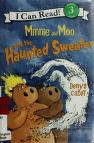 Cover of: Minnie and Moo and the haunted sweater