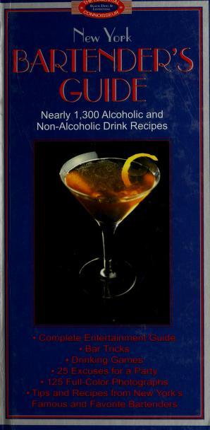New York Bartender's Guide by Sally Ann Berk