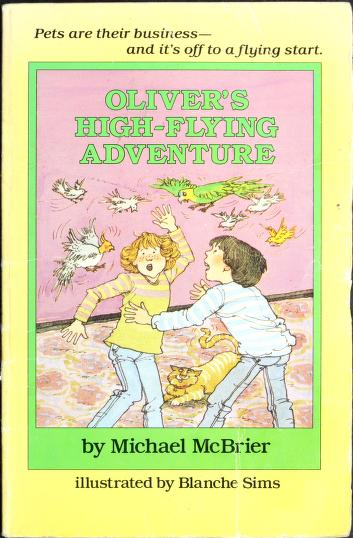 Oliver's high-flying adventure by Michael McBrier