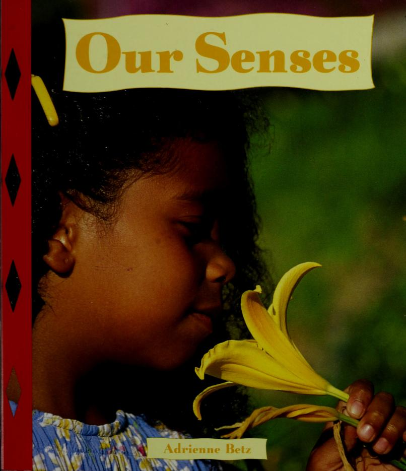 Our Senses by Adrienne Betz