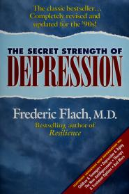 Cover of: The secret strength of depression | Frederic F. Flach