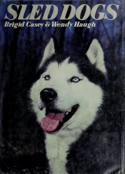 Sled dogs by Brigid Casey